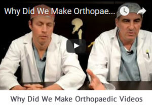 Why Did We Make Orthopaedic Videos Talking with Docs