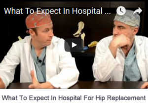 What To Expect In Hospital For Hip Replacement