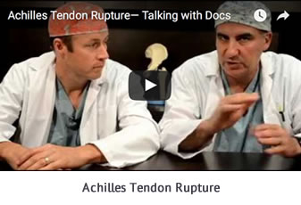 Achilles Tendon Rupture Talking with Docs